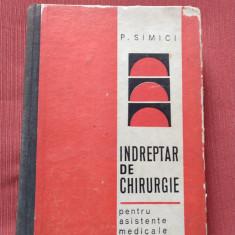 INDREPTAR DE CHIRURGIE (Pentru asistente medicale) ~ P. SIMICI