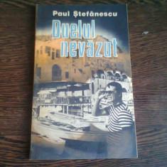 DUELUL NEVAZUT - PAUL STEFANESCU