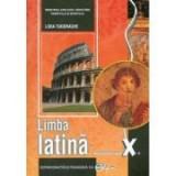 Manual pentru limba latina, clasa a X-a - Lidia Tudorache