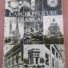 L' Architecture Francaise. Paris, 1951 - Marie Dormoy, Alta editura