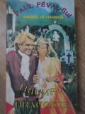 ROMANUL LUI LAGARDERE. TRIUMFUL DRAGOSTEI-PAUL FEVAL-FIUL