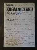 Mihail Kogalniceanu 1817-1891. Biobibliografie - Al. Zub