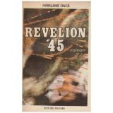 Revelion '45