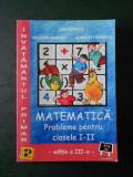 ION PETRICA - MATEMATICA. PROBLEME PENTRU CLASELE 1-2