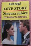Love story. Singura iubire. - Erich Segal