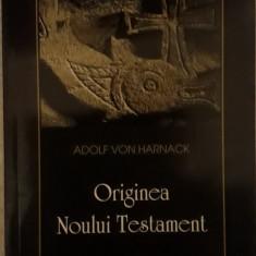 Adolf von Harnack - Originea Noului Testament