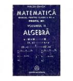 Matematica - Manual pentru clasa a XII-a - vol. II Algebra