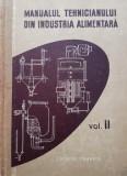 Manualul tehnicianului din industria alimentara (vol. 2) - D. Goldan