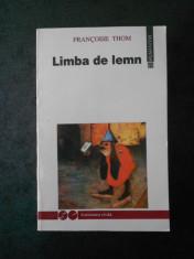 FRANCOISE THOM - LIMBA DE LEMN foto
