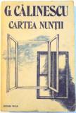 CARTEA NUNTII de G. CALINESCU , 1989