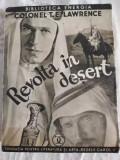 Cumpara ieftin T.E. LAWRENCE - REVOLTA IN DESERT (editie interbelica)