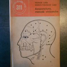 TEODOR CABA, MARIUS THEODOR CABA - ACUPUNCTURA, METODA STRAVECHE