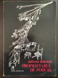 PROPRIETARUL DE PODURI - Mircea Dinescu