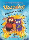 Cumpara ieftin Vulcanii se distrează pe rupte!