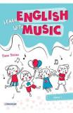 Learn english with music - Clasa 1 - Elena Sticlea
