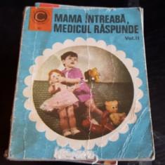 Mama intreaba, medicul raspunde Vol. 2