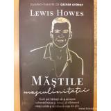 Mastile masculinitatii, Lewis Howes