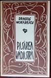 DRAGOS MORARESCU - PASAREA VADASTRA (VERSURI, 1980) [coperti & gravuri de autor]