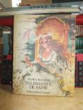 ELVIRA BOGDAN - TALISMANUL DE SAFIR * ILUSTRATII COCA CRETOIU-SEINESCU , 1985