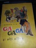 carte veche copii-Ștefan Tita-Gagaga și alți câțiva(cop.și ilustr:A.Alexe)T.GRAT