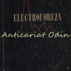 Electroforeza. Tehnica Si Clinica - Sorin Marius Idu - Tiraj: 3110 Exemplare