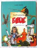 """FABULE"", La Fontaine, Ed. II, 2007. Ilustratii de Walter Riess, Alta editura"
