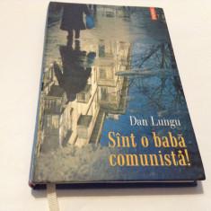 SINT O BABA COMUNISTA! - DAN LUNGU--r14/1