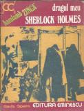 Dragul meu Sherlock Holmes - Haralamb Zinca