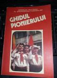 Ghidul Pionierului-Consiliul National al Organizatiei Pionierilor,NOUA,T.GRATUIT