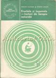 Fructele Si Legumele - Factori De Terapie Naturala - Mircea Alexan, Ovidiu Bojor