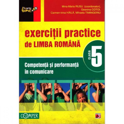 2012 Exercitii practice de Limba Romana cls 5 - Mina-Maria Rusu, Geanina Cotoi foto