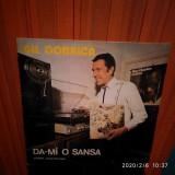 -Y- GIL DOBRICA - DA-MI O SANSA   - DISC VINIL