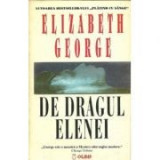 Elizabeth George - De dragul Elenei, Elizabeth Hand