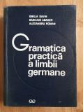GRAMATICA PRACTICA a LIMBII GERMANE 1974 - Savin, Abager, Roman