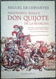 Miguel de Cervantes - Ingeniosul hidalg Don Quijote de la Mancha (2016)