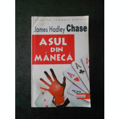 JAMES HADLEY CHASE - ASUL DIN MANECA