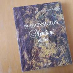 PERPESSICIUS MENTIUNI CRITICE    Biblioteca scolarului Ed. Litera
