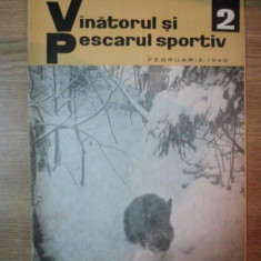 REVISTA ''VANATORUL SI PESCARUL SPORTIV'', NR. 2 FEBRUARIE 1966