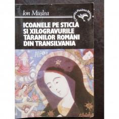 ICOANELE PE STICLA SI XILOGRAVURILE TARANILOR ROMANI