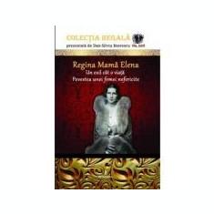 Regina mama Elena - Dan-Silviu Boerescu