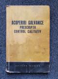 ACOPERIRI GALVANICE PRESCRIPTII CONTROL CALITATIV