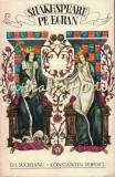 Cumpara ieftin Shakespeare Pe Ecran - D. I. Suchianu - Tiraj: 9900 Exemplare