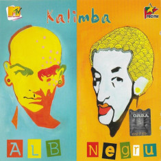 CD Alb Negru-Kalimba, original