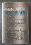 Apollinaire - Pagini alese/ Scrieri alese (ed. Virgil Teodorescu)