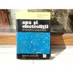 Apa si Electrolitii, in practica medicala , Gh. Panaitescu, D. Olteanu