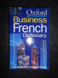 THE OXFORD BUSINESS FRENCH DICTIONARY (2002, englez-francez)