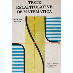 Teste recapitulative de matematica