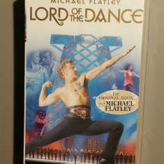 caseta VHS Originala M.Flatley - Lord of The Dance (Polygram/GERMANY) - ca Noua