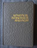 Gh. Bîlteanu (coord.) - Manualul inginerului agronom (vol. 1) (1967)