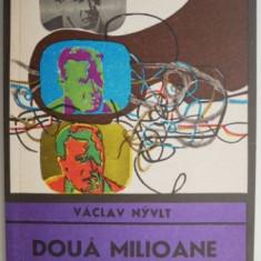 Doua milioane de martori – Vaclav Nyvlt